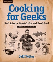 Cooking for Geeks, Second Edition