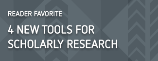 4 new tools for scholarly research