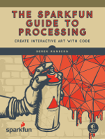 SparkFun Guide to Processing book cover
