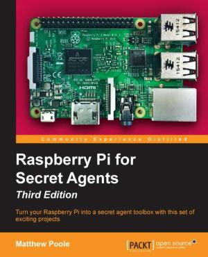 Raspberry Pi for Secret Agents, book cover