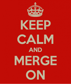 Keep Calm and Merge On