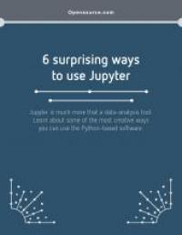 Guide: 6 surprising ways to use Jupyter