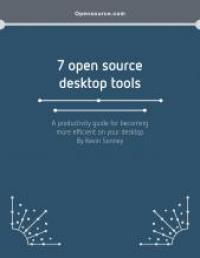 7 open source desktop tools