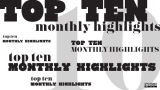 Top 10 most monthly highlights