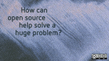 How can open source help us solve a problem?