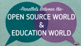 Parallels between open source and education