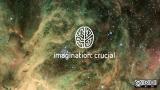 imagination crucial