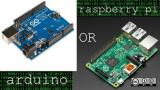 Raspberry Pi or Arduino?