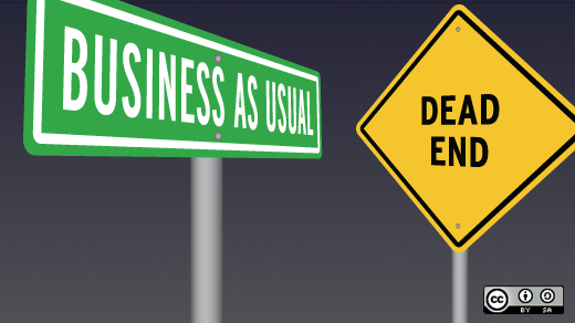Business as usual is a dead end