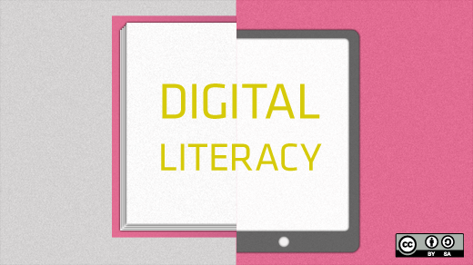 Digital literacy.