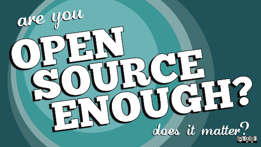 open source enough?