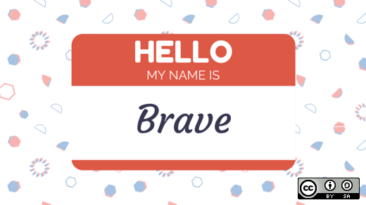 Hello my name is Brave name tag