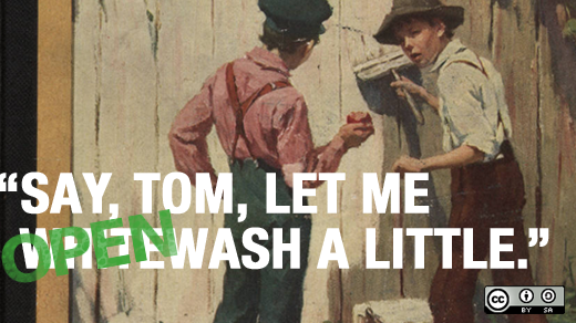 Openwashing: Tom Sawyer whitewashing a fence