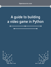 A guide to building a video game in Python eBook cover