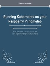 Running Kubernetes on your Raspberry Pi homelab eBook