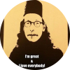I'm great and I love everybody