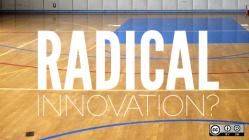 Radical innovation?