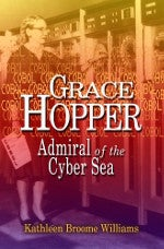 Grace Hopper: Admiral of the Cyber Sea cover