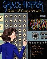 Grace Hopper: Queen of Computer Code