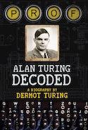 Prof: Alan Turing Decoded