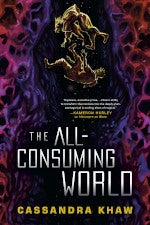 The All-Consuming World book cover
