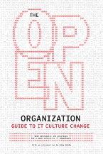 The Open Org Guide toIT Culture Change cover