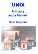 Unix: A History and a Memoir book cover